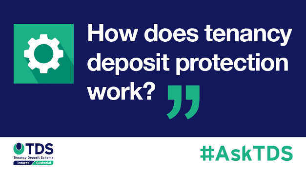 "#AskTDS: ""How does tenancy deposit protection work?"""