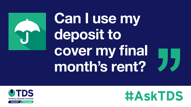 "#AskTDS: ""Can I use my deposit to cover my final month's rent?"""