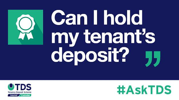 "Image saying ""#AskTDS: ""Can I hold my tenant's deposit?"""