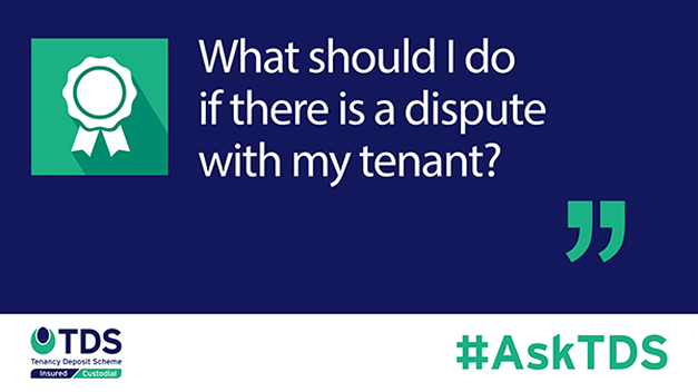 "Image saying #AskTDS: ""What should I do if there is a dispute with my tenant?"""