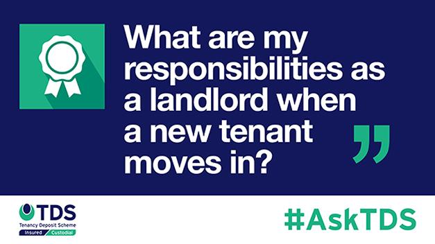 "Image saying ""#AskTDS: What are my responsibilities as a landlord when my tenant moves out and a new one moves in?"""
