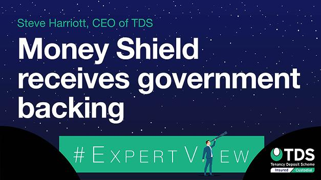 #ExpertView: Money Shield receives government backing