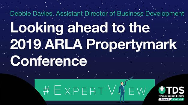 Looking ahead to the 2019 ARLA Propertymark Conference
