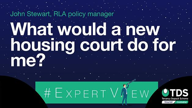 #ExpertView: What would a new housing court do for me?