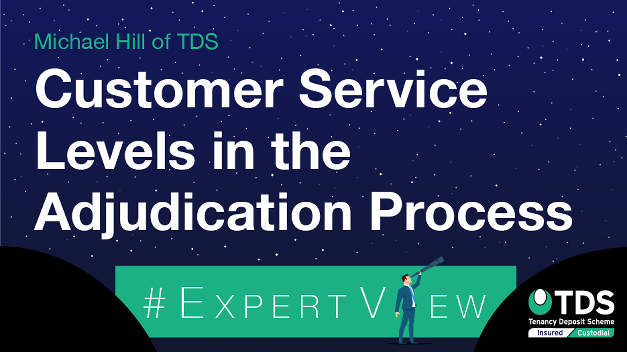 #ExpertView: Customer service levels in the adjudication process