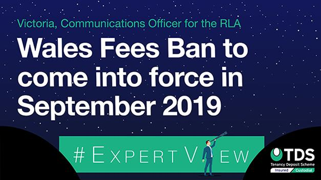 #ExpertView: Wales Fees Ban to come into force in September 2019