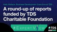 "Image saying ""#ExpertView: A round-up of reports funded by the TDS Charitable Foundation"""